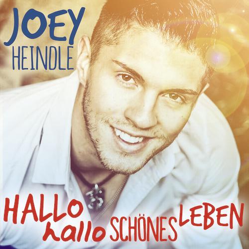 JoeyHeindle_HalloHalloSchoenesLeben_Cover_ohneRand Kopie